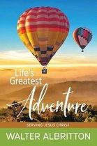 Life's Greatest Adventure