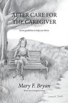 After Care for the Caregiver