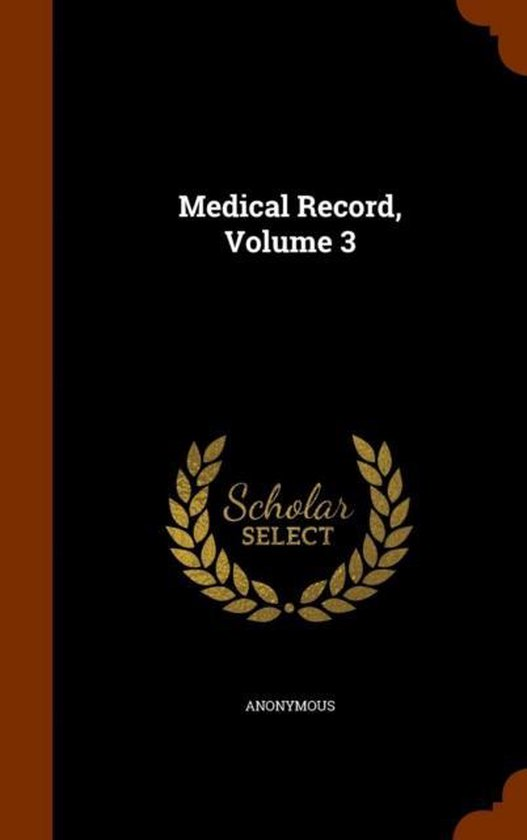 Medical Record, Volume 3
