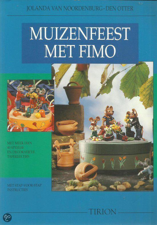 Muizenfeest met Fimo - Jolanda Van Noordenburg-Den Otter   Readingchampions.org.uk