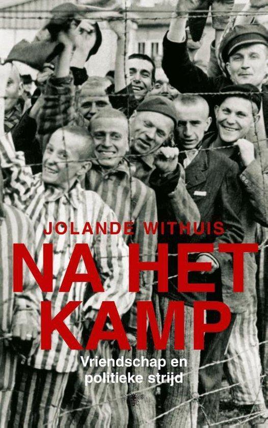 Boek cover Na het kamp van Jolande Withuis (Paperback)