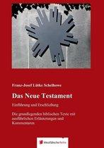 Das Neue Testament - Einfuhrung Und Erschliessung