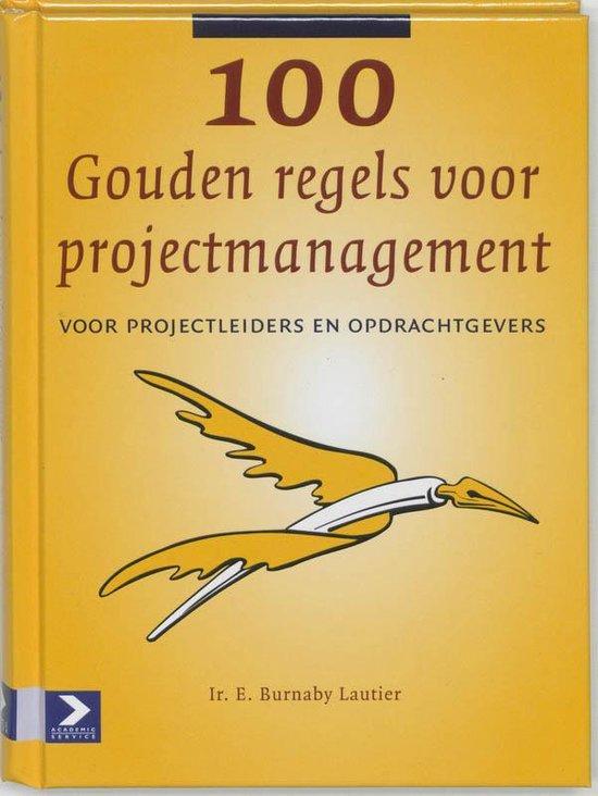 Cover van het boek '100 Gouden regels voor projectmanagement' van E. Burnaby Lautier