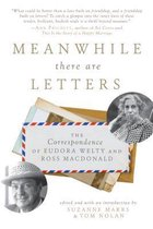 Meanwhile There Are Letters
