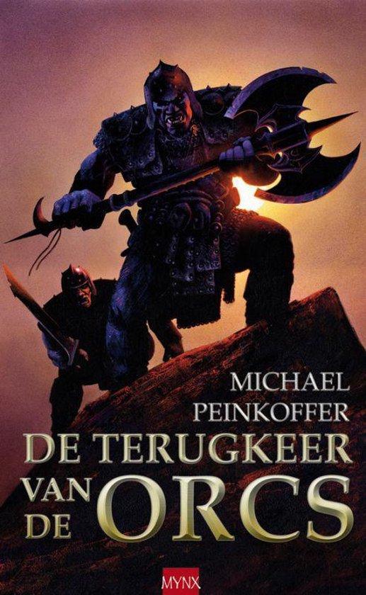 De Terugkeer Van De Orks - Michael Peinkofer |