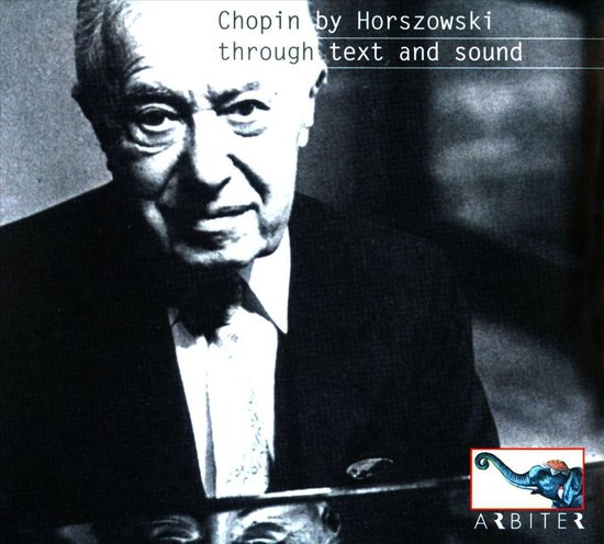Chopin By Horszowski Through Text And Sound