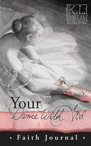 Your Dance with God - Faith Journal