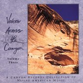 Voices Across The Canyon Vol. 3