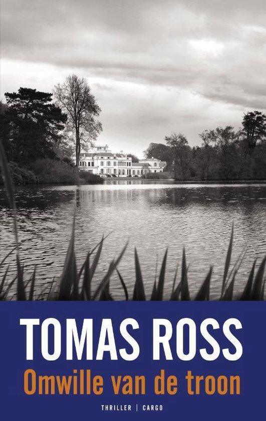 Omwille van de troon - Tomas Ross |