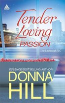 Tender Loving Passion