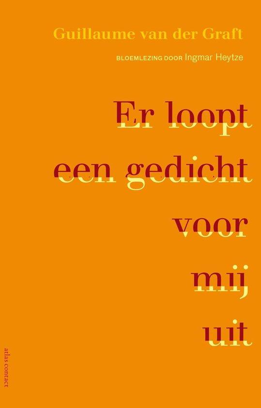 Boek cover Er loopt een gedicht voor mij uit van Guillaume van der Graft (Onbekend)