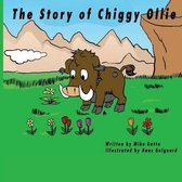 The Story of Chiggy Ollie