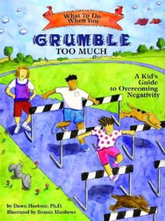 Omslag van What to Do When You Grumble Too Much