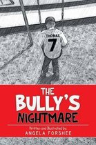 The Bully's Nightmare