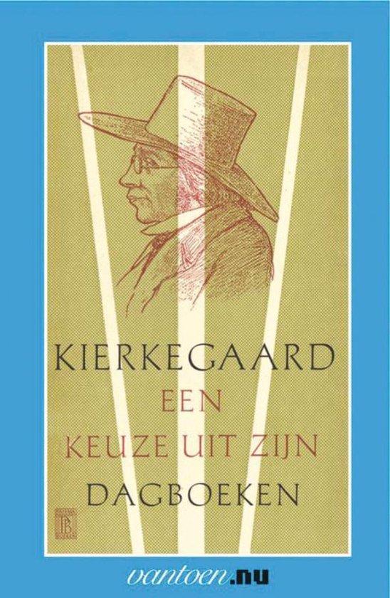 Vantoen.nu - Kierkegaard-een keuze uit zijn dagboeken - Søren Kierkegaard   Fthsonline.com