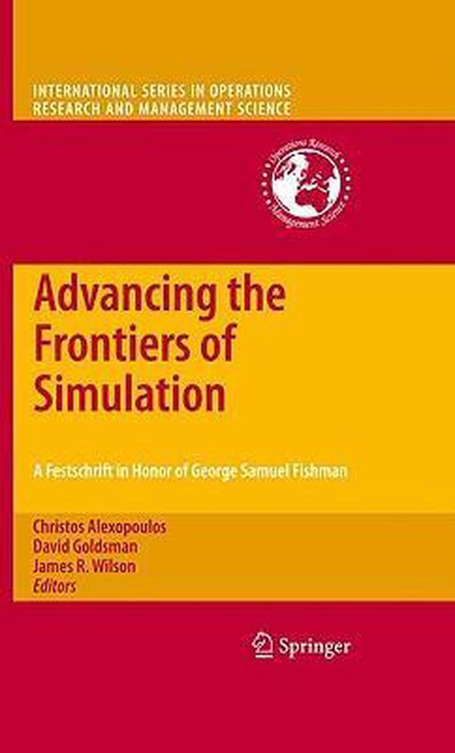 Boek cover Advancing the Frontiers of Simulation van Shane G. Henderson (Hardcover)
