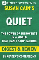 Boek cover Quiet: The Power of Introverts in a World That Cant Stop Talking by Susan Cain   Digest & Review van ReaderS Companions