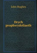 Drych Prophwydoliaeth