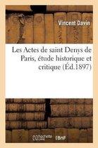 Les Actes de saint Denys de Paris, etude historique et critique