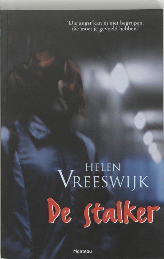 De stalker - Helen Vreeswijk |