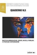 """Quaderni del Master in """"Immigrazione, Genere, Modelli Familiari e Strategie di Integrazione"""" n. 5"""