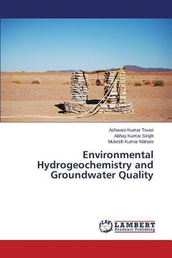 Environmental Hydrogeochemistry and Groundwater Quality