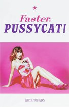 Faster, Pussycat!