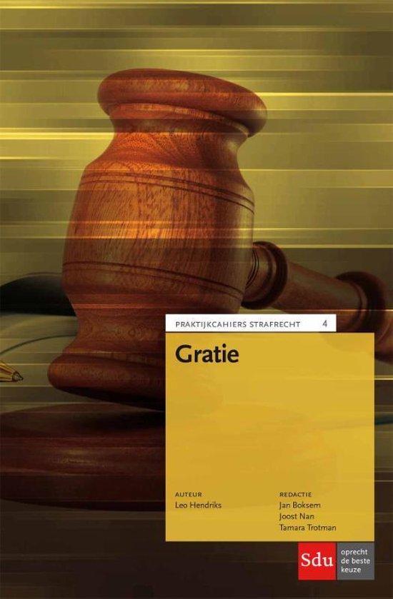 Praktijkcahier Strafrecht 4 - Gratie - L.E.M. Hendriks |