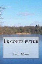 Le Conte Futur