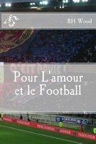 Pour l'Amour Et Le Football