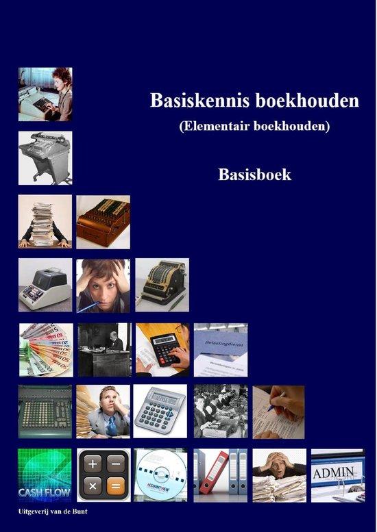 Basiskennis boekhouden (BKB) - Johan van de Bunt  