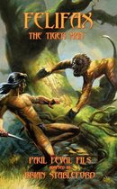 Felifax the Tiger Man