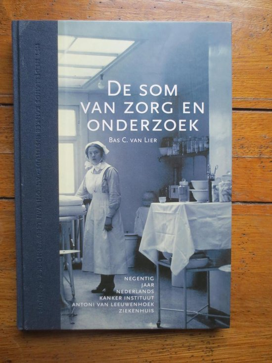 De som van zorg en onderzoek - B.C. van Lier |