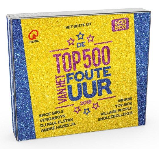 Qmusic Top 500 Van Het Foute Uur - 2018 - Qmusic (NL)
