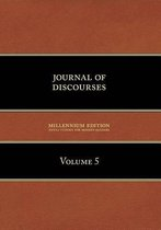 Journal of Discourses, Volume 5