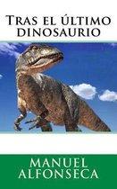 Tras El ltimo Dinosaurio