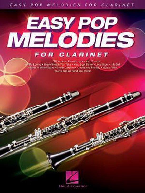 Boek cover Easy Pop Melodies - for Clarinet van Hal Leonard Corp. (Hardcover)