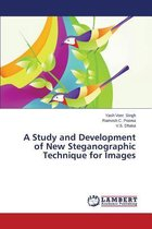 A Study and Development of New Steganographic Technique for Images