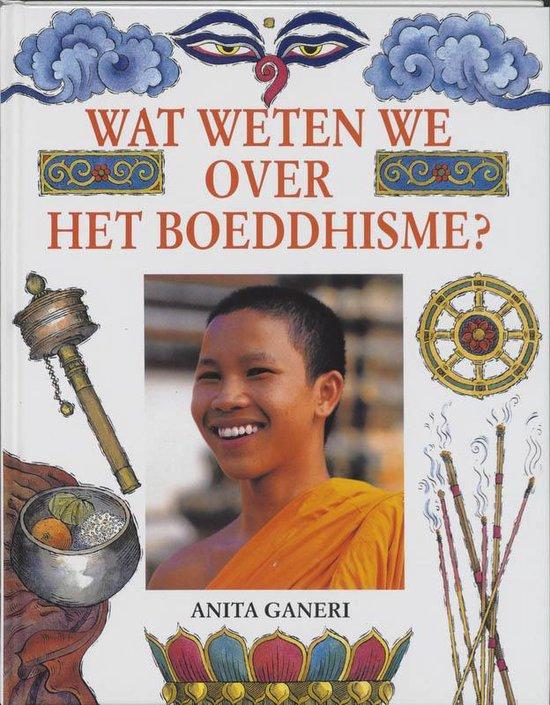 Wat Weten We Over Boeddhisme ? - A. Ganeri pdf epub