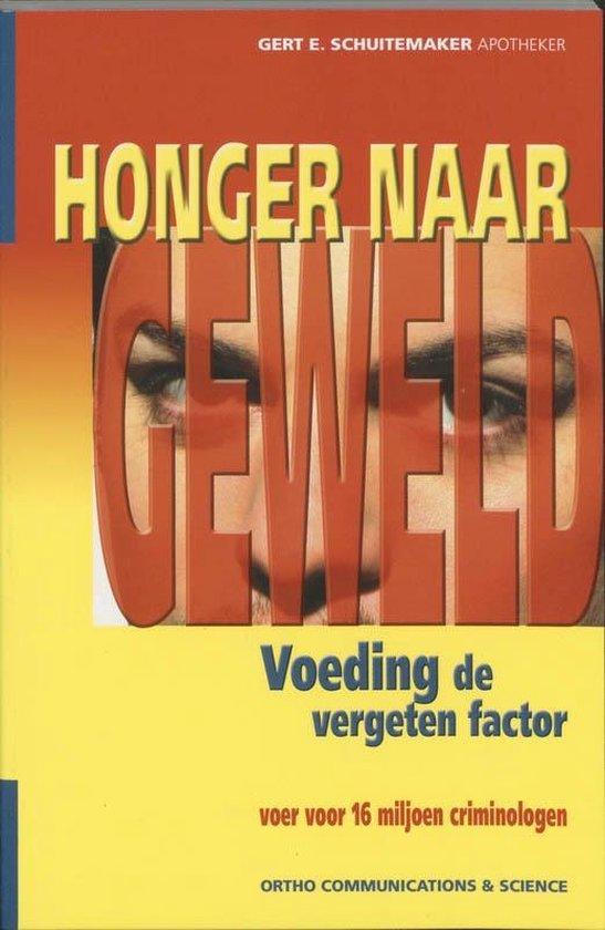 Boek cover Ortho Dossier 1 - Honger naar geweld van Gert E. Schuitemaker (Paperback)