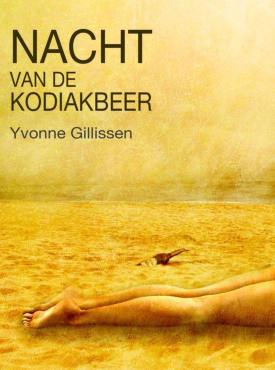 Nacht van de kodiakbeer - Yvonne Gillissen |