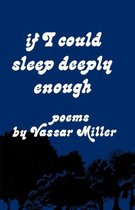 If I Could Sleep Deeply Enough
