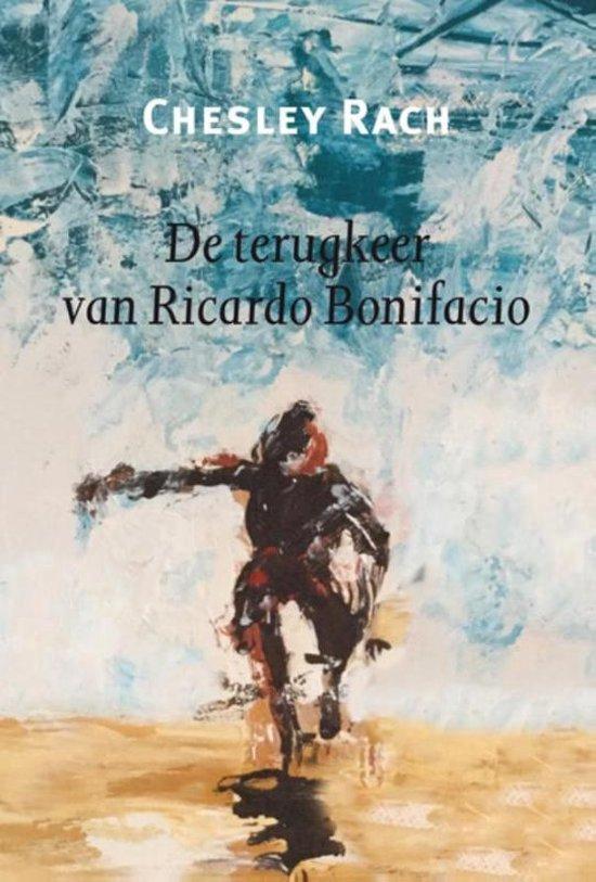 De terugkeer van Ricardo Bonifacia - Chesley Rach | Fthsonline.com