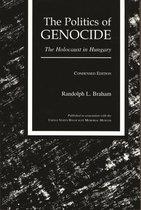 Boek cover The Politics of Genocide van Randolph L. Braham