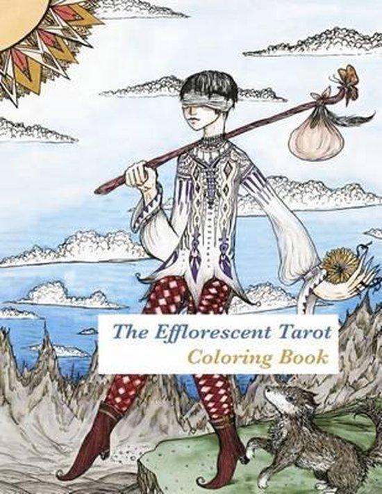 The Efflorescent Tarot Coloring Book