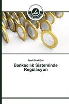 Bankac L K Sisteminde Regulasyon