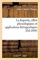 Le Jequirity, Effets Physiologiques Et Applications Therapeutiques
