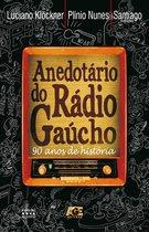 Anedotário do rádio gaúcho
