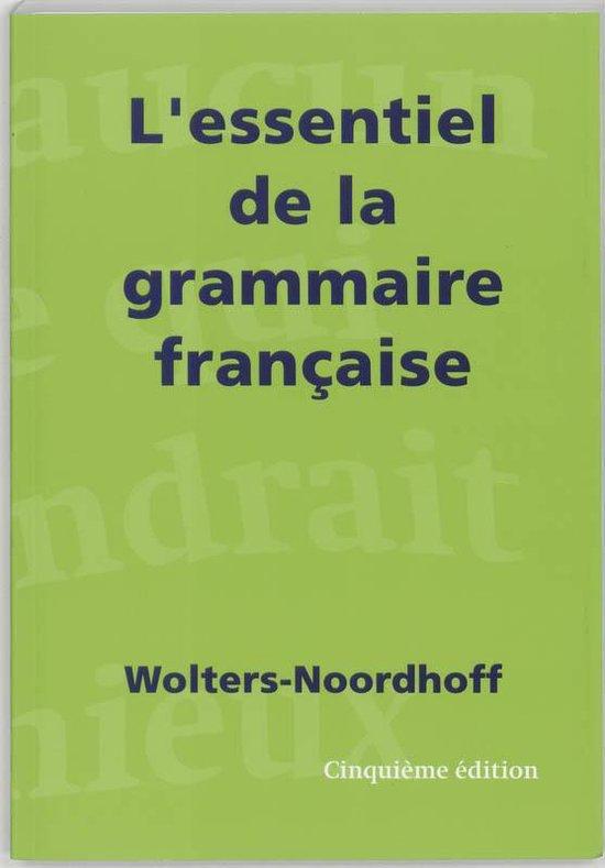 L'essentiel de la grammaire francaise - none |