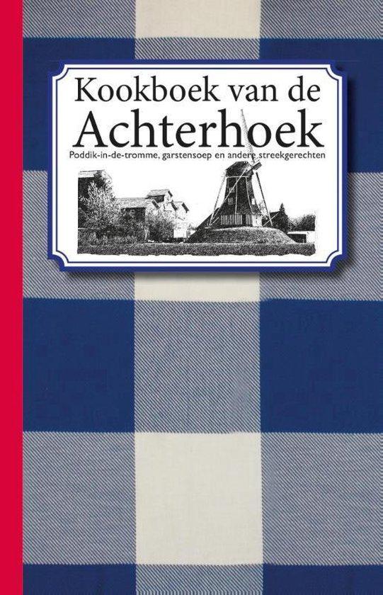 Kookboek van de Achterhoek - Karen Groeneveld |